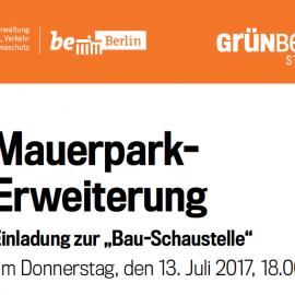 Bau-Schaustelle Mauerpark, 13. Juli 2017